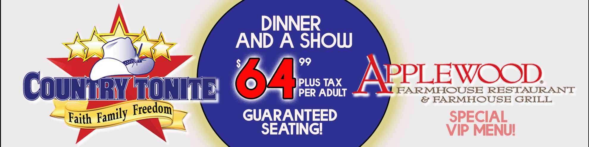 Country Tonite and Applewood Farmhouse Restaurant Reserved Seating Discounts